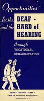 Opportunities for the Deaf and the Hard of Hearing Through Vocational Rehabilitation