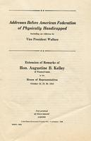 Address Before American Federation of Physically Handicapped: Including An Address by Vice President Wallace, October 18-20, 1943