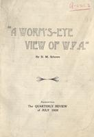 A Worm's Eye View of W.P.A. by Benjamin M. Schowe, 1938