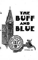 The Buff and Blue: Vol. 21, no. 1 (1912: Oct.)