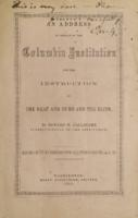 An address in behalf of the Columbia Institution for the Instruction of the Deaf and Dumb and the Blind / by Edward M. Gallaudet ...