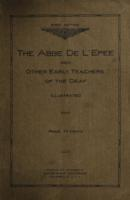 The Abbé de l'Epée, Charles-Michel de l'Epée, founder of the manual instruction of the deaf and other early teachers of the deaf.